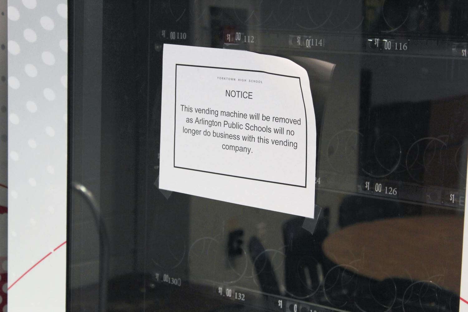 Notices warning students  about the vending machine removal can be seen in all Arlington high schools.